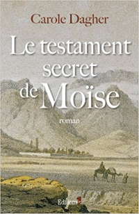 Le testament secret de Moïse